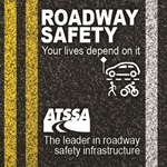 ATSSA talks roadway safety during Infrastructure Week, May 13-20