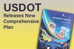 USDOT releases 'Automated Vehicles Comprehensive Plan'