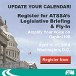 ATSSA's Legislative Briefing & Fly-In happening on Capitol Hill, April 10-11
